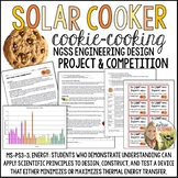 Solar Cooker Cookie-Cooking Engineering NGSS Project for Energy or Heat Unit