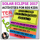 Solar Eclipse 2017 Activities for Big Kids! Includes Digital Resources!