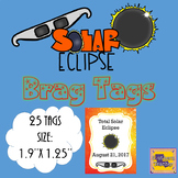 Solar Eclipse 2017 Brag Tags