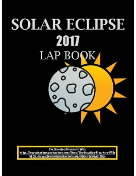Solar Eclipse 2017 Lap Book