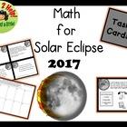 Solar Eclipse 2017 Math Task Cards