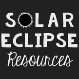 Solar Eclipse Activities and Resources