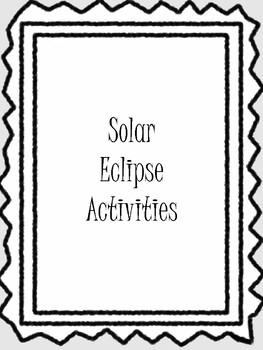 Solar Eclipse Activity Packet