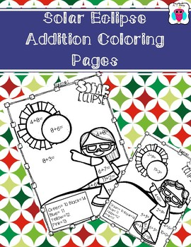 Solar Eclipse Addition Coloring Pages by AJ Bergs TpT