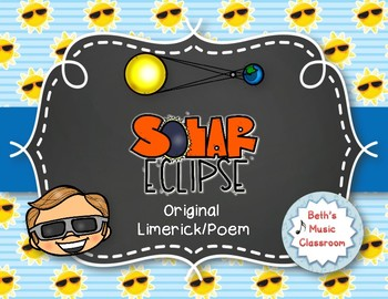 Solar Eclipse - Another Original Limerick/Poem for Elementary Students