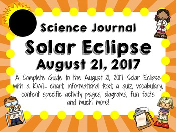 Solar Eclipse - August 21, 2017 - A Science Journal