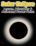 Solar Eclipse - Lesson, Powerpoint & Printables