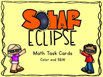 Solar Eclipse Math Task Cards