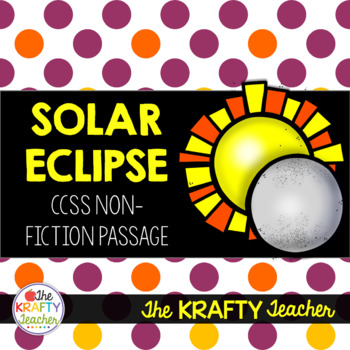 Solar Eclipse Nonfiction Reading Passage Freebie