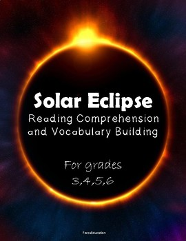 Solar Eclipse Reading Comprehension, Vocabulary and Context Clues
