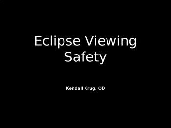 Solar Eclipse Safety - FREE Powerpoint