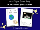 Solar Eclipse Social Story for Special Education, Autism,