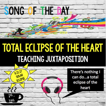 Solar Eclipse 2017:  Song of the Day, Juxtaposition Lesson