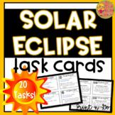 Solar Eclipse Task Cards