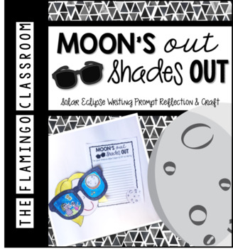 Solar Eclipse Writing Reflection & Craft