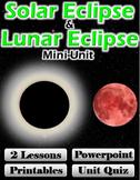 Solar Eclipse and Lunar Eclipse Mini-Unit (2 Lessons, Powe