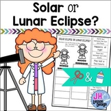 Solar Eclipse or Lunar Eclipse?  Cut and Paste Sorting Activity
