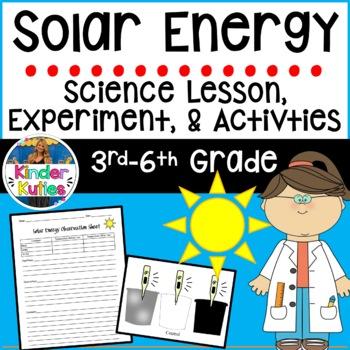 Solar Energy Lesson Plan, Experiment, & Data Sheet ( 3rd - 6th grade physics)