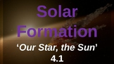 Solar Formation - Our Star, the Sun 4.1 | Astronomy w/ SciHigg