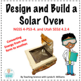 Solar Oven: Converting Energy From One Form to Another