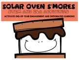 Solar Oven S'mores: STEM+ELA