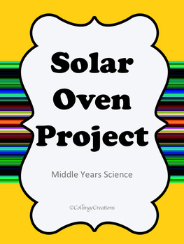 Solar Oven Science Project - Great For The End Of The Year!