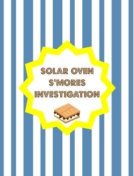 Solar Oven S'mores Investigation