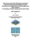 Solar Power, Fuel Cells, Wind Power and Other Important Environmental Studies...