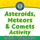 Solar System: Asteroids, Meteors & Comets - MAC Gr. 5-8