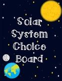 Solar System Choice Board