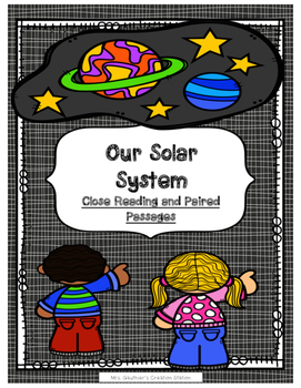 Solar System Close Reading and Paired Passages Set