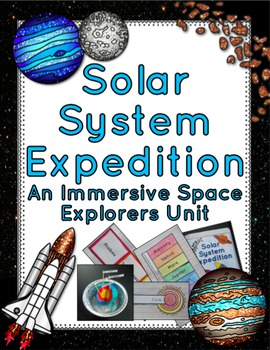 Solar System Expedition: An Immersive Space Explorers Unit