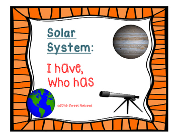 Solar System I Have, Who Has