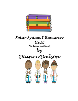 Solar System I Research Unit (Earth, Sun, and Moon)