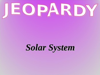 Solar System Jeopardy Vocabulary Game