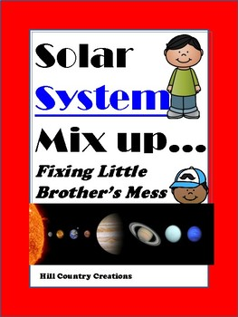 Solar System Mix Up:  Cleaning Little Brother's Mess
