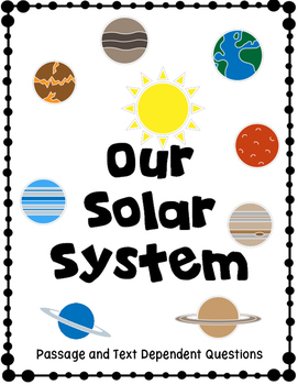 Solar System Passage and Text Dependent Questions
