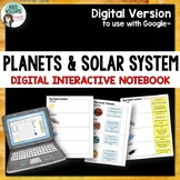 Planets and Solar System Interactive Notebook - Digital / Google Version
