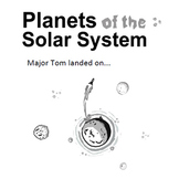 Solar System Planets -  Major Tom landed on...  (Solar Sys