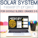 Solar System / Planets Research Project for Google Slides - Distance Learning