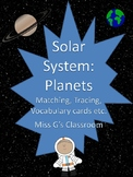 Solar System Planets- Writing, Vocab, Matching and sequencing