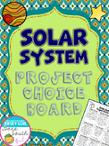 Solar System Project Choice Board