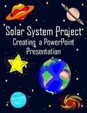 Solar System Project - Create a PowerPoint