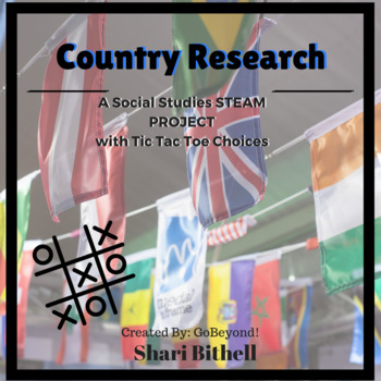 STEM Multiple Intelligence Tic Tac Toe - Country Research