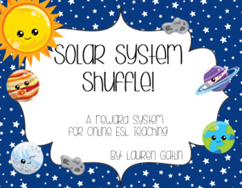 Solar System Reward for Online ESL Teaching