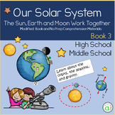 Solar System: The Sun, Earth, and Moon Work Together Book 3