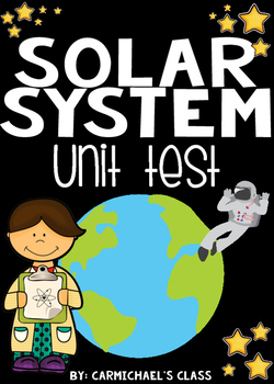 Solar System Unit Assessment