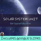 Solar System Unit for Special Education
