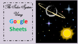 Solar System Using Google Sheets