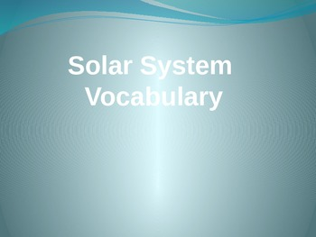 Solar System Vocabulary PPT